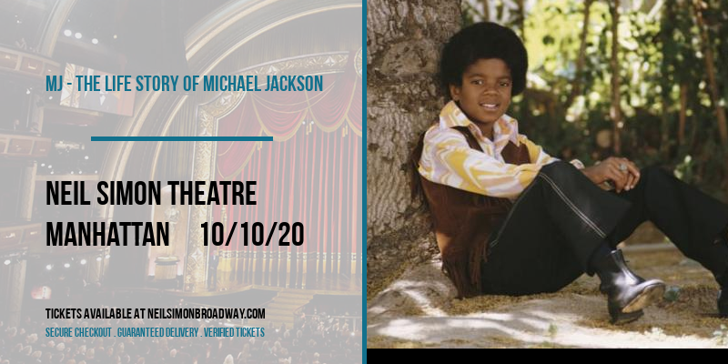 MJ - The Life Story of Michael Jackson at Neil Simon Theatre