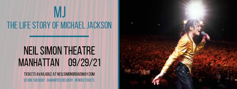 MJ - The Life Story of Michael Jackson at Neil Simon Theatre