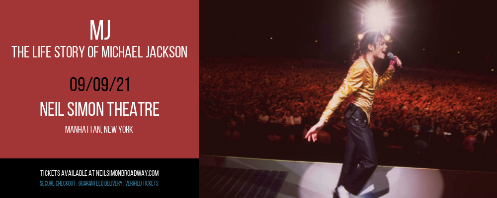 MJ - The Life Story of Michael Jackson [CANCELLED] at Neil Simon Theatre